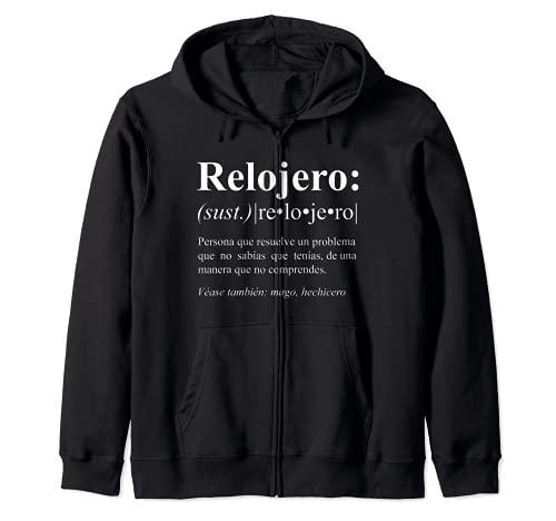 Regalo Gracioso para Relojero - Definicion de Relojero Sudadera con Capucha