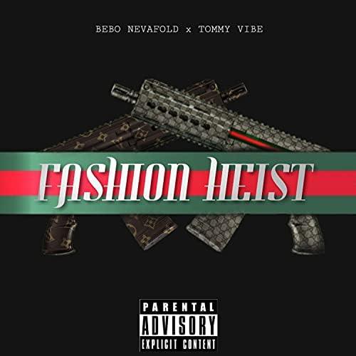 Bebo Neva Fold feat. Tommy Vibe