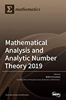 Mathematical Analysis and Analytic Number Theory 2019