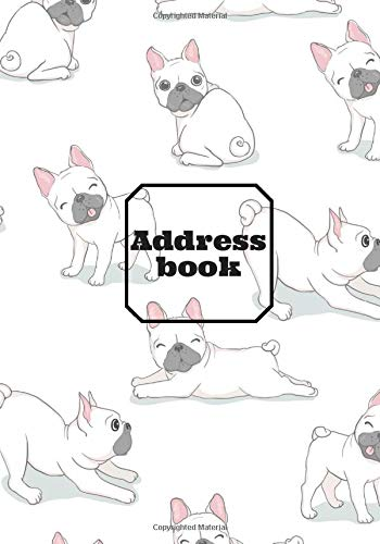 Address Book: Address Book Puppy French Bulldog : Very easy to use directory management - Contact book contact details friends and acquaintances ... | Organizer information address email