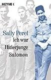 Ich war Hitlerjunge Salomon: (erlebt und erfahren) - Sally Perel