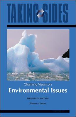 Environmental Issues: Taking Sides - Clashing Views on Environmental Issues