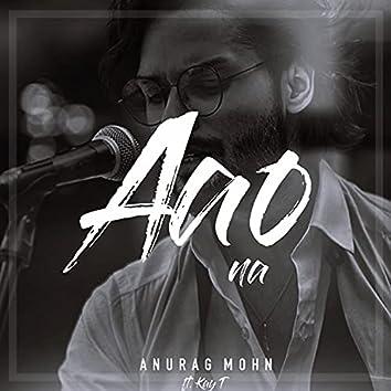 Aao Na (feat. KayT)