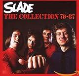 The Collection 79–87 von Slade