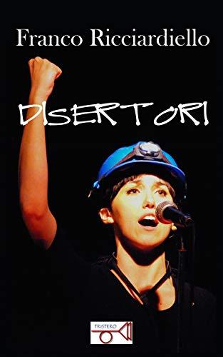 Disertori (Italian Edition)