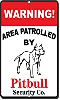 ピットブルノベルティファニーメタルサインが巡回する警告エリア