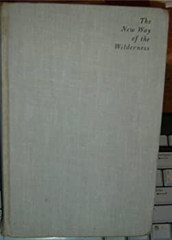 Hardcover The New Way of the Wilderness Book