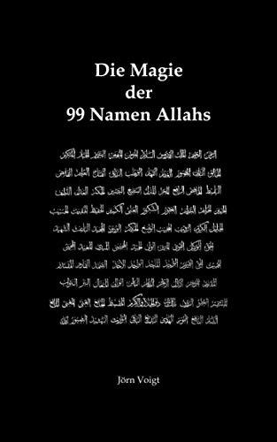 Die Magie der 99 Namen Allahs