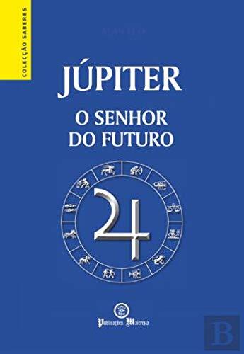 Júpiter O senhor do futuro