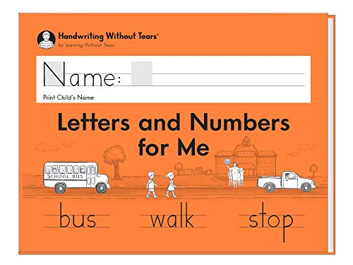 Learning Without Tears - Letters and Numbers for Me Student Workbook, Current Edition - Handwriting Without Tears Series - Kindergarten Writing Book - Capital Letters, Numbers - For School or Home Use
