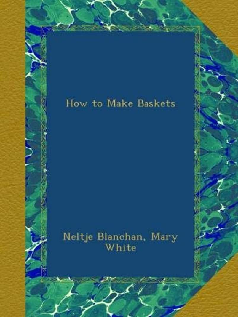 ビン草祭司How to Make Baskets