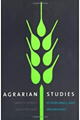 Agrarian Studies: Synthetic Work at the Cutting Edge (Yale Agrarian Studies Series) Kindle Edition