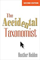 The Accidental Taxonomist, Second Edition (English Edition)