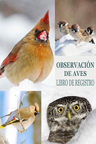 OBSERVACIÓN DE AVES LIBRO DE REGISTRO: Este cuaderno es perfecto para los amantes de las aves | libro de registro con tabla de contenidos + espacio ... de especies de aves | Ideal como regalo