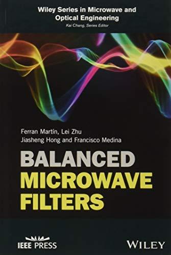 Balanced Microwave Filters (Wiley - IEEE)