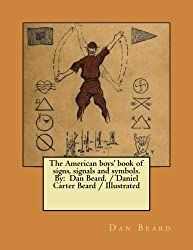 American Boys Book of Signs, Signals, and Symbols