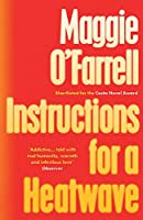 Instructions for a Heatwave: The bestselling novel from the prize-winning author of HAMNET