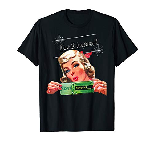 New & Improved Soylent Green is People Tee