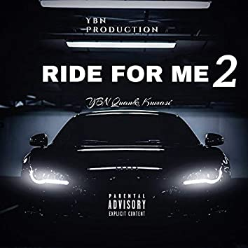 Ride for me 2