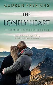 The Lonely Heart (The Settler's Ridge Series) by [Gudrun Frerichs, Sara Daw Johnson]