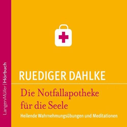 Die Notfallapotheke für die Seele audiobook cover art