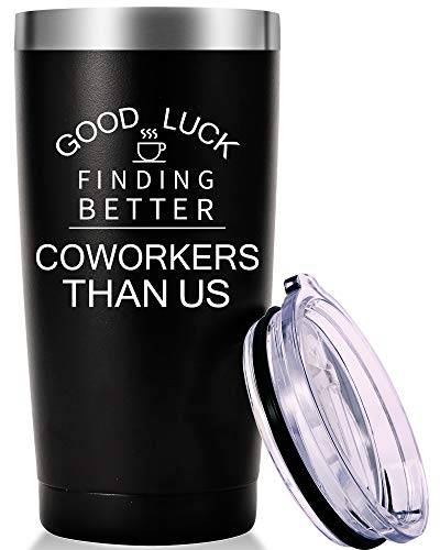 Good Luck Finding Better Coworkers Than Us Travel Mug Tumbler.Going Away,Goodbye,Farewell,Leaving,New Job Gifts for Colleague Boss Co-worker Friends Men Women(20oz Black)