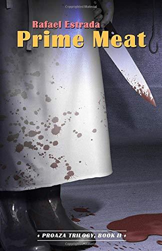 Prime Meat (Proaza Trilogy, Book II)
