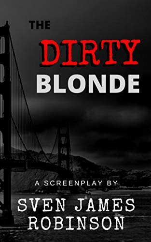 The Dirty Blonde (English Edition)