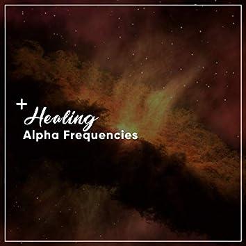 #13 Healing Alpha Frequencies