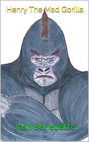 Henry The Mad Gorilla (English Edition)