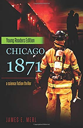 Chicago 1871: Young Readers Edition