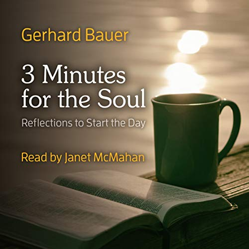 Three Minutes for the Soul: Reflections to Start the Day audiobook cover art