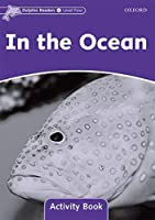 In the Ocean: Level 4: 625-word Vocabulary (Dolphin Readers)