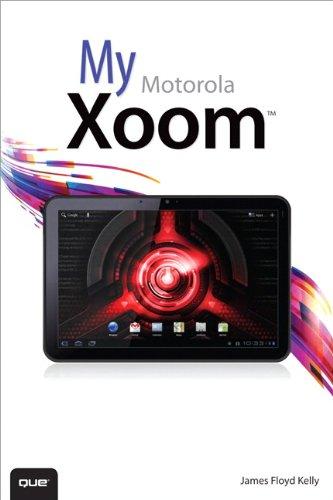 My Motorola Xoom (My...) (English Edition)