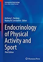 Endocrinology of Physical Activity and Sport (Contemporary Endocrinology)