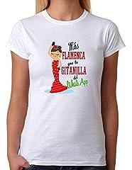 Camiseta Más Flamenca Que la gitanilla del Whats App. Camiseta Divertida para Fiesta