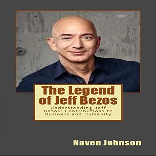 The Legend of Jeff Bezos audiobook cover art
