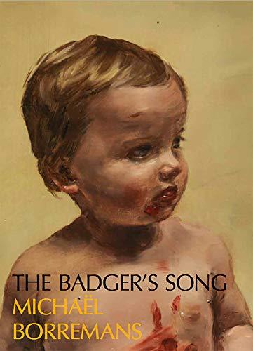 Michaël Borremans - the Badger's Song: Series 2013–2020