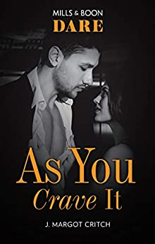 As You Crave It (Miami Heat) by [J. Margot Critch]