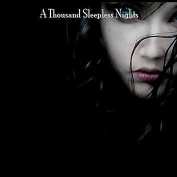 A Thousand Sleepless Nights