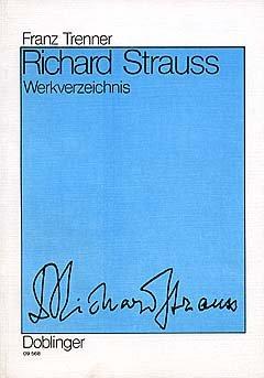 RICHARD STRAUSS WERKVERZEICHNIS - arrangiert für Buch [Noten / Sheetmusic] Komponist: TRENNER FRANZ
