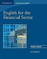 English for the Financial Sector Teacher's Book (Cambridge Professional English)