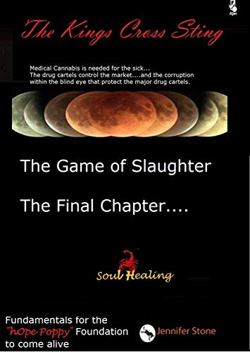 The Game of Slaughter the Final Chapter: Soul Healing (The Kings Cross Sting Book 5) (English Edition)