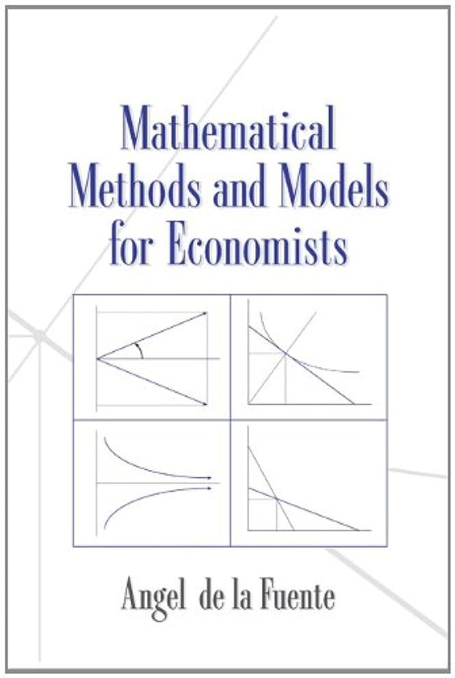 銀河スキップ橋Mathematical Methods and Models for Economists (English Edition)