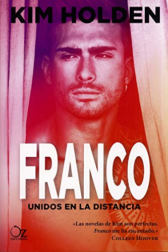 Franco: Unidos en la distancia (Spanish Edition)