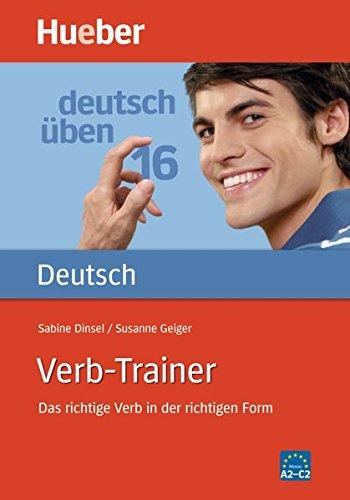Verb-Trainer: Das richtige Verb in der richtigen Form / Buch (Deutsch üben)