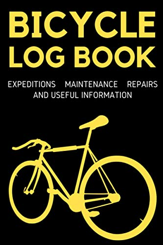 Bicycle Log Book. Log of Expeditions, Maintenance, Repairs And Useful Information