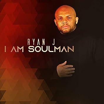 I Am Soulman