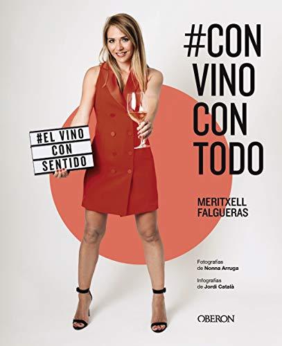 #ConVinoConTodo: El vino con sentido (Libros singulares)