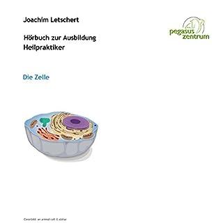 Hörbuch zur Ausbildung für Heilpraktiker: Die Zelle Titelbild